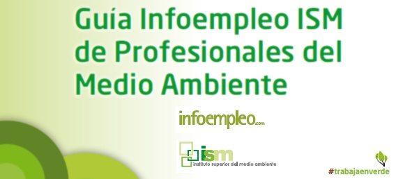 Descubre la Guía Infoempleo ISM de Profesionales del Medio Ambiente