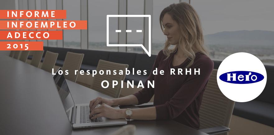 Los responsables de RRHH opinan: Hero España
